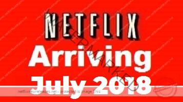 everything coming to netflix in july 2018 is now streaming on netflix. Black Bedroom Furniture Sets. Home Design Ideas