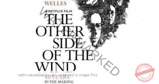 The Other Side Of The Wind Netflix