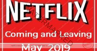 Coming Leaving Netflix May 2019