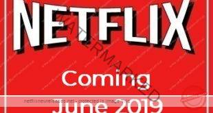 Coming to Netflix in June 2019
