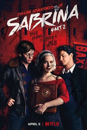 Chilling Adventures Of Sabrina Part 3 A Netflix New