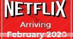 Arriving to Netflix February 2020