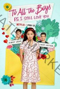 To All the Boys: P.S. I Still Love You - Feb 12, 2020 Netflix New Releases