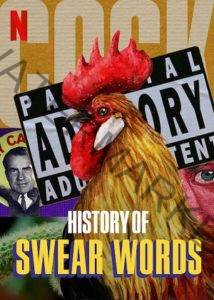 History of Swear Words Netflix