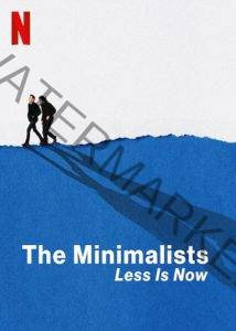 The Minimalists: Less Is Now Netflix