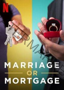 Marriage or Mortgage Netflix
