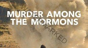 Murder Among the Mormons Netflix